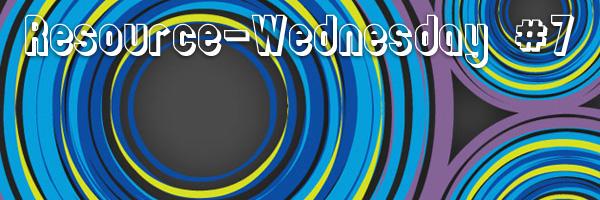 Resource-Wednesday #7