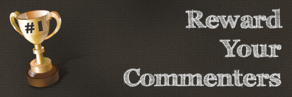 How to Reward the Commenters on Your Blog